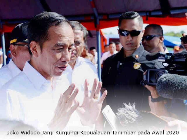 Joko Widodo Janji Kunjungi Kepulauan Tanimbar pada Awal 2020