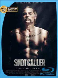 Shot Caller (2017) HD [1080p] Latino [GoogleDrive] SilvestreHD