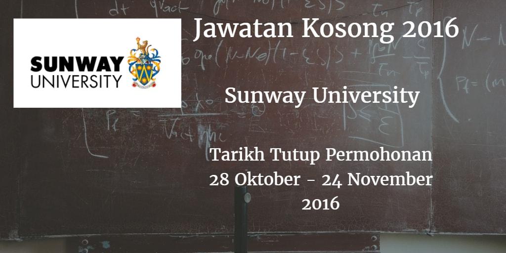 Jawatan Kosong Sunway University 28 Oktober - 24 November 2016