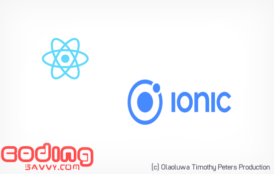 Why I Moved from Ionic to React-Native for Android and iOS Development