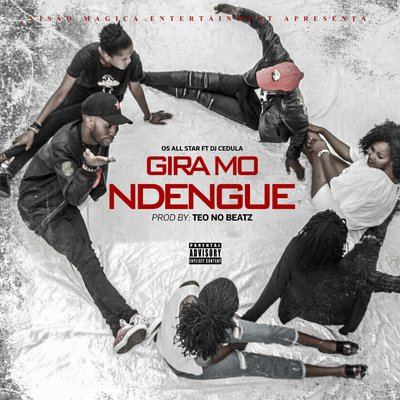 All Star Feat. Téo Beatz - Gira Ndengue |Download Mp3