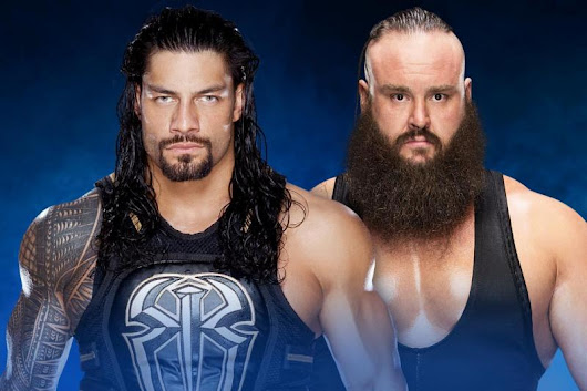 WWE Payback 2017 Matches: Roman Reigns is out for PAYBACK against Braun Strowman