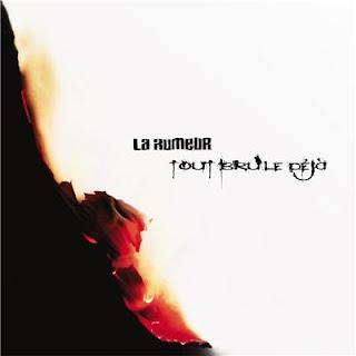 La Rumeur - Tout Brule Dejа (2012) Flac+320