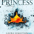 Probably A Case of It's not You, It's me - Ash Princess by Laura Sebastian [Review]