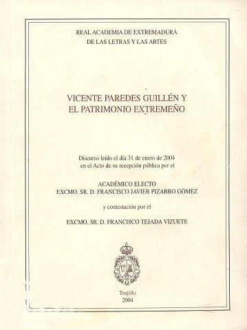 VICENTE PAREDES GUILLÉN Y EL PATRIMONIO EXTREMEÑO