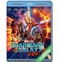 GUARDIANES DE LA GALAXIA VOL. 2 (2017) FULL 1080P HD MKV ESPAÑOL LATINO