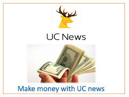 How to Earn money by UC News