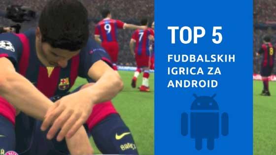 Igrice za android - fudbal