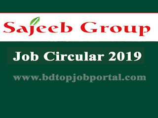 Sajeeb Group Job Sales Officer Job Circular 2019