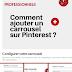 Astuces pour les pros :  Ajouter un carrousel sur Pinterest