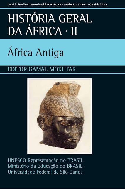 HISTÓRIA GERAL DA AFRICA AFRICA ANTIGA