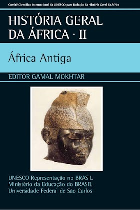 História Geral da África II - África Antiga