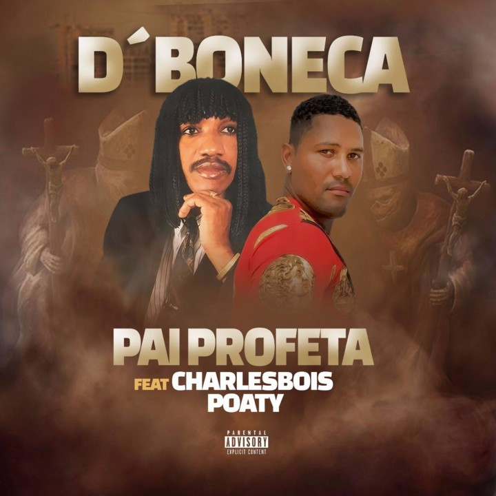 Pai Profeta Feat. Charlesbois Poaty - D´Boneca (Kuduro)