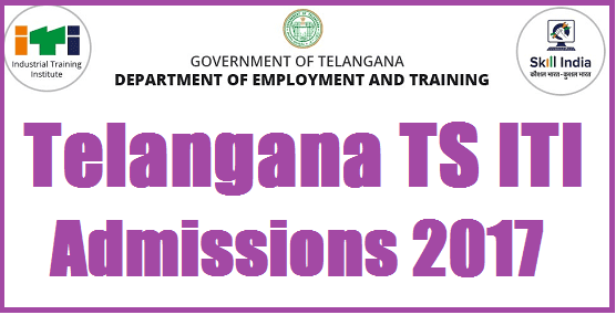 TS State, TS Notifications, TS Admissions, TS ITI, Department of Employment of Training, Industrial Training Institutes, Online Admissions, iti schedule