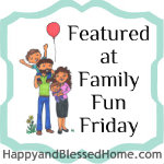 http://www.happyandblessedhome.com/2013/12/family-fun-friday-week-47.html