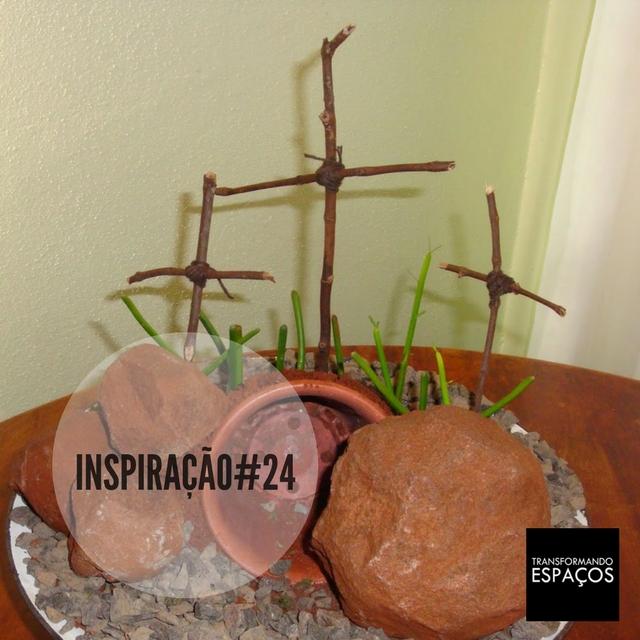 Inspiração 24 # Cruz