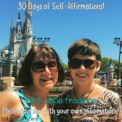 """30 Days of Self-Affirmations: Day 18: I value tradition! For 30 days, I will be celebrating my own """"new year"""" with self-affirmations. If you are interested in joining me, feel free to write your own affirmations here, or respond on my social media here:  http://bit.ly/2LYnZw6"""