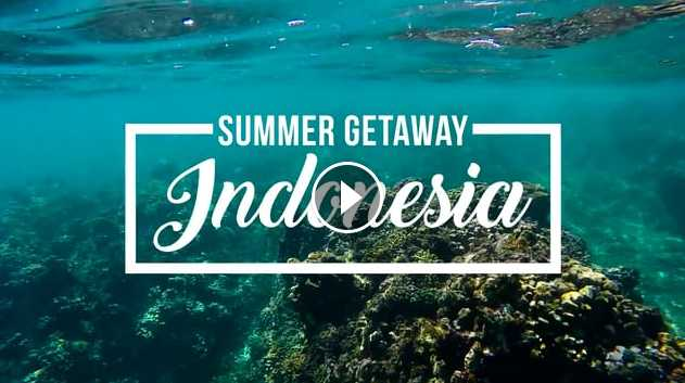 SUMMER GETAWAY Indonesia