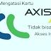 Cara Ampuh Mengatasi Kartu Axis Maupun XL Yang Tidak Bisa Internet