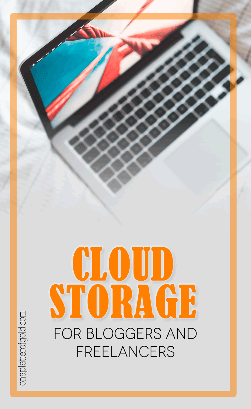 10 best cloud storage services for bloggers and freelancers for Cloud document storage for business