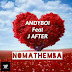 Andyboi feat. J After - Nomathemba ( Afro House 2017 ) Download