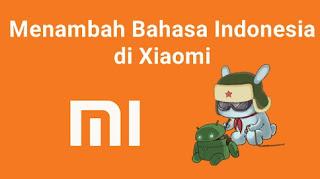 Cara instal menambah bahasa indonesia di hp android xiaomi