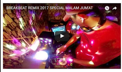 DJ Breakbeat Remix Spesial Malam Jumat Hot Banget