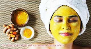 Tips Memutihkan Kulit Wajah dengan Masker Alami