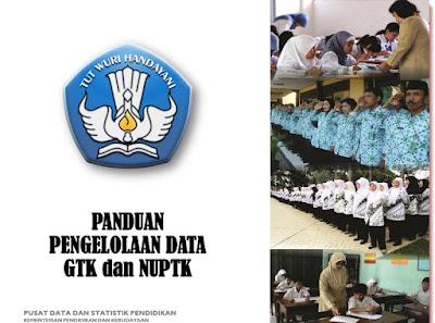 Panduan Pengelolaan data GTK dan NUPTK Oleh PDSPK