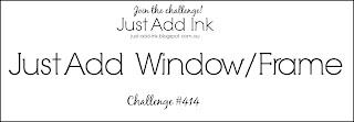 http://just-add-ink.blogspot.com/2018/06/just-add-ink-414just-add-windowframe.html