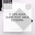 5 Tips agar Guest Post Anda Diterima