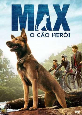 Max: O Cão Herói Torrent - BluRay 720p/1080p Dual Áudio
