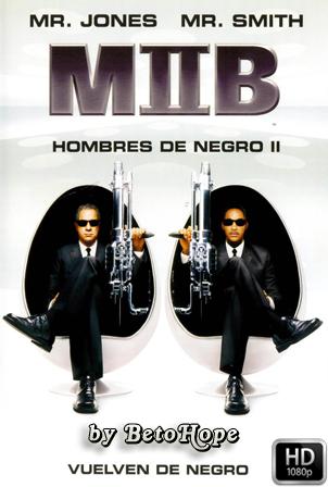 Hombres de Negro 2 [2002] [Latino-Ingles] HD 1080P [Google Drive] GloboTV