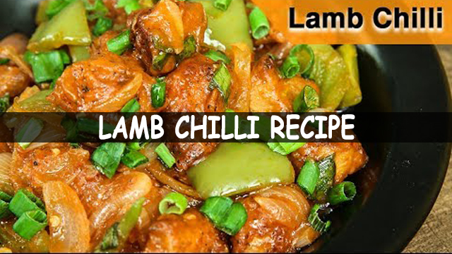 How To Make Lamb Chilli Recipe | Lamb Chili Recipe | Chinese Recipe