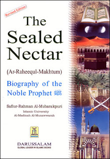 The Seales Nectar (The Biography of Prophet Muhammad )