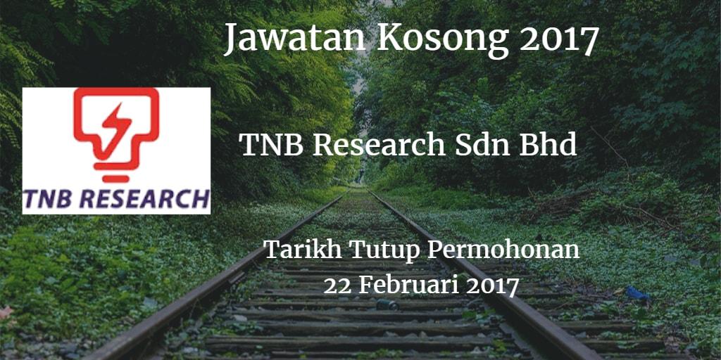 Jawatan Kosong TNB Research Sdn Bhd 22 Februari 2017