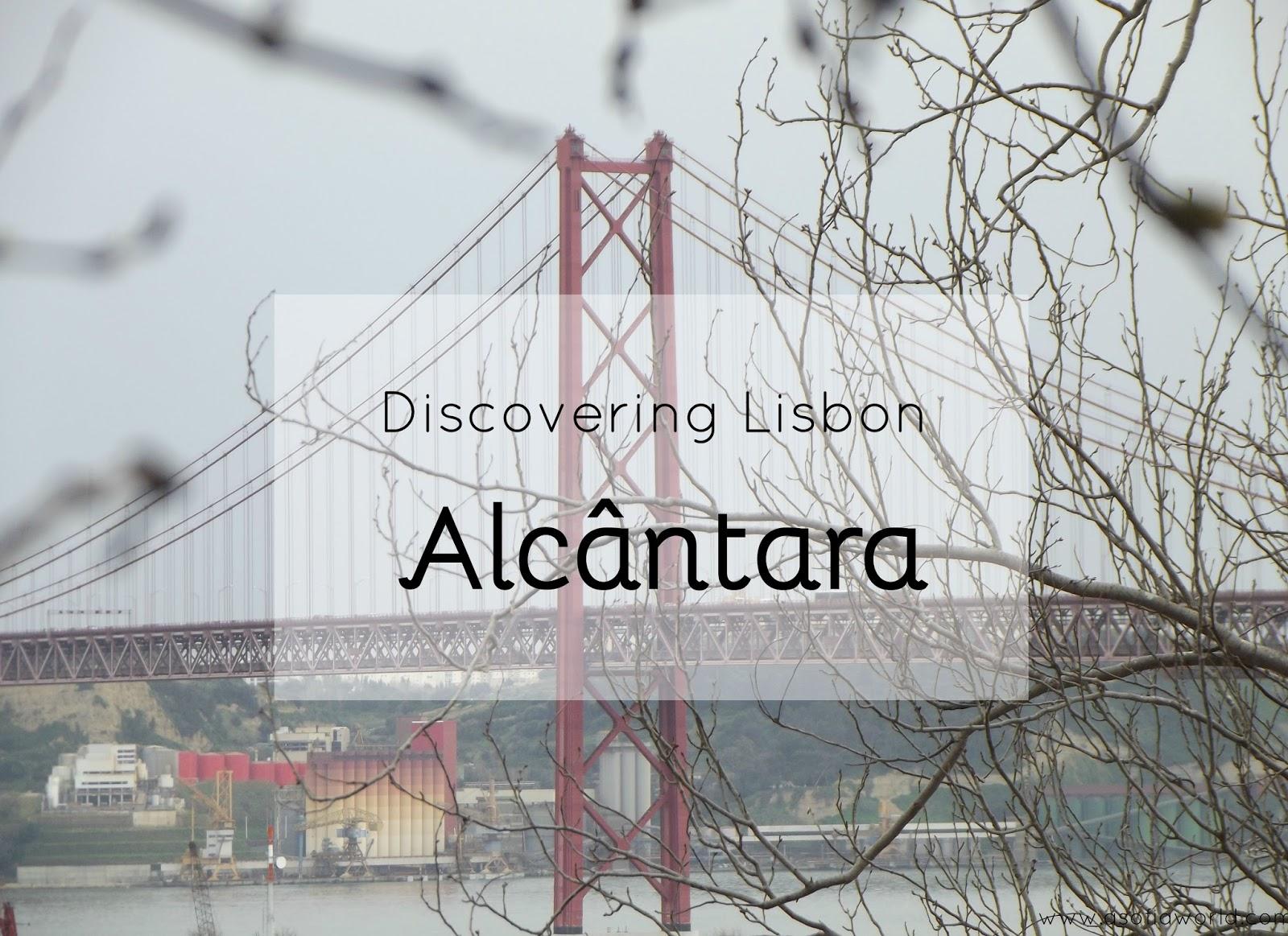 Lisbon: Alcântara - Tapada das Necessidades e LX Factory