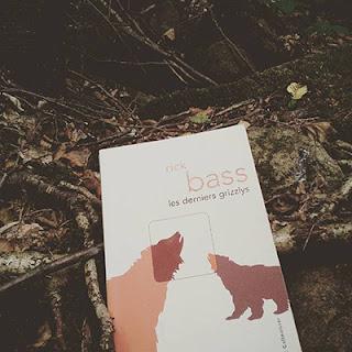 Rick Bass - Les derniers grizzlys