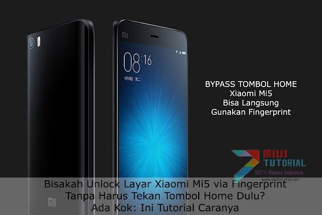 Bisakah Unlock Layar Xiaomi Mi5 via Fingerprint Tanpa Harus Tekan Tombol Home Dulu? Ada Kok: Ini Tutorial Caranya