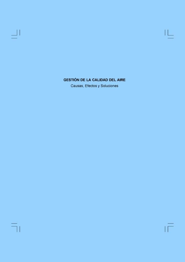 Gestión de la calidad del aire – Causas, efectos y soluciones