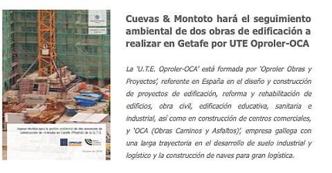Trabajo por el que Cuevas y Montoto Consultores realizará el seguimiento ambiental de dos obras de edificación residencial de la UTE Oproler-OCA en Getafe.