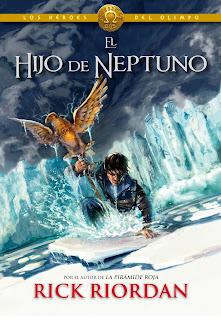 Crónicas Del Campamento Mestizo VII. Los Héroes Del Olimpo II: El Hijo De Neptuno, de Rick Riordan
