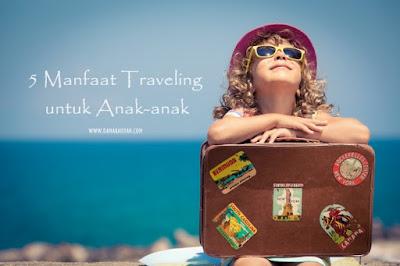 Traveling dengan anak-anak
