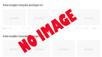 Cara Mengatasi Gambar Thumbnail Blog Tidak Muncul di Related Posts
