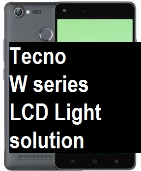 Tecno W series Android LCD Screen Light 100% Solution
