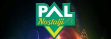 PAL NOSTALJİ