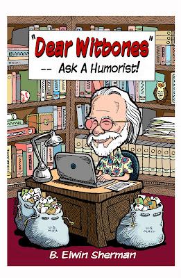 """DEAR WITBONES"" --- Ask A Humorist!"