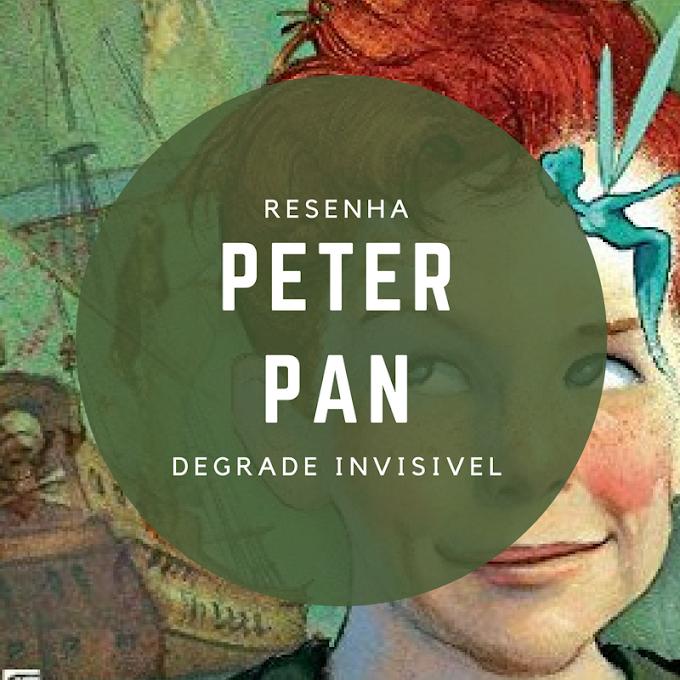 Resenha - Peter Pan, por J. M. Barrie