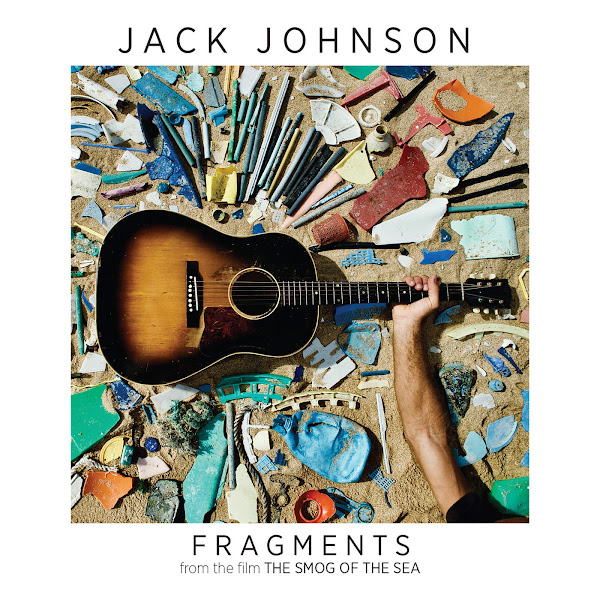 """Jack Johnson - Fragments (From """"The Smog of the Sea"""") - Single Cover"""