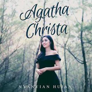 Lirik Lagu Nyanyian Hujan - Agatha Christa